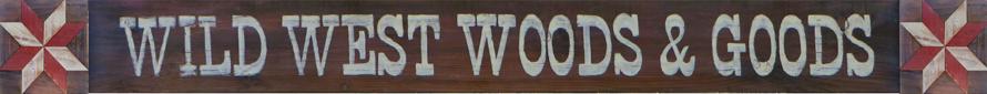 Wild West Woods